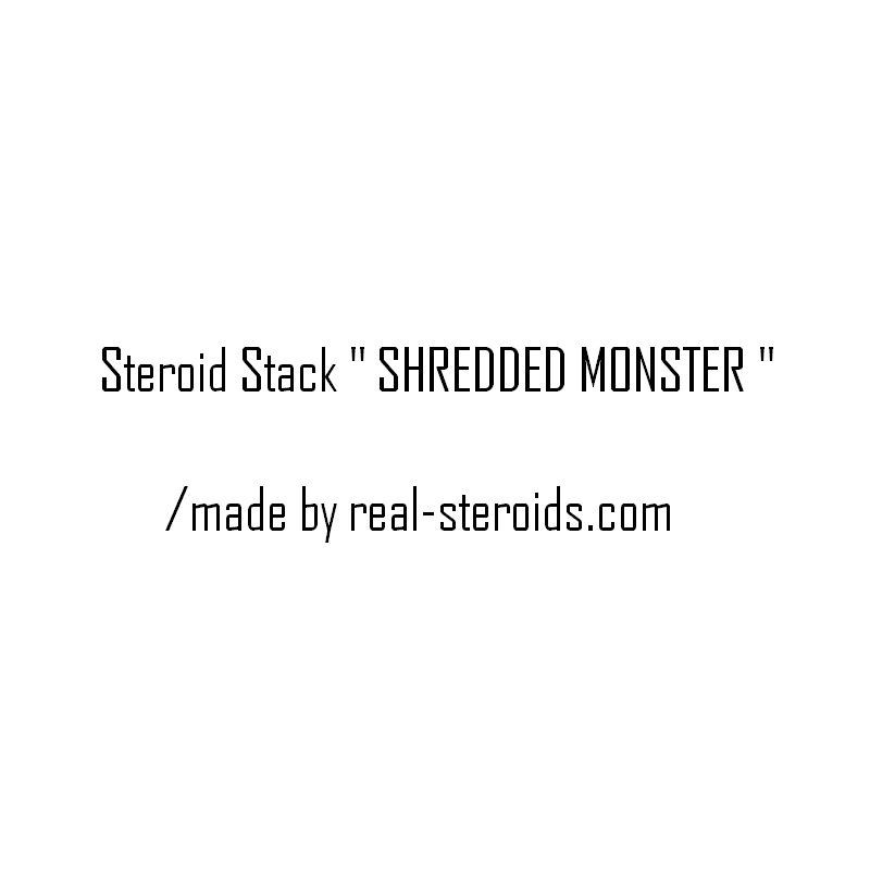 Steroid Cycle Shredded Monster Very Safe Lean Mass Steroid Stac